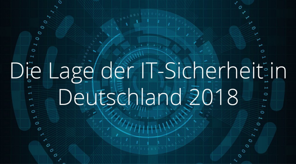Lage der IT-Sicherheit 2018 BSI Informationssicherheit Managed SOC CSOC