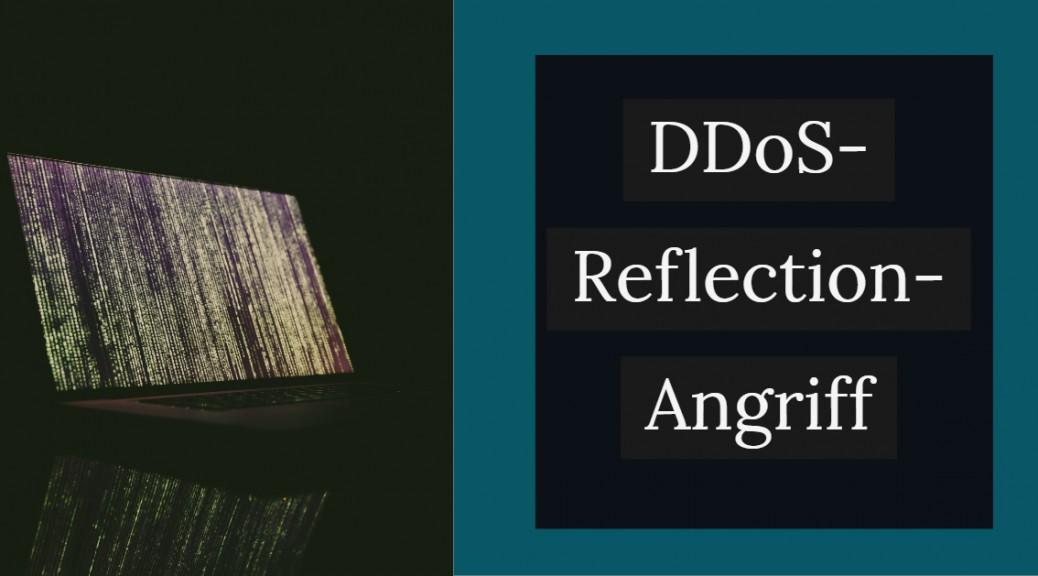 CSOC - SOC - Cyberangriff DDOS Reflexion Angriff