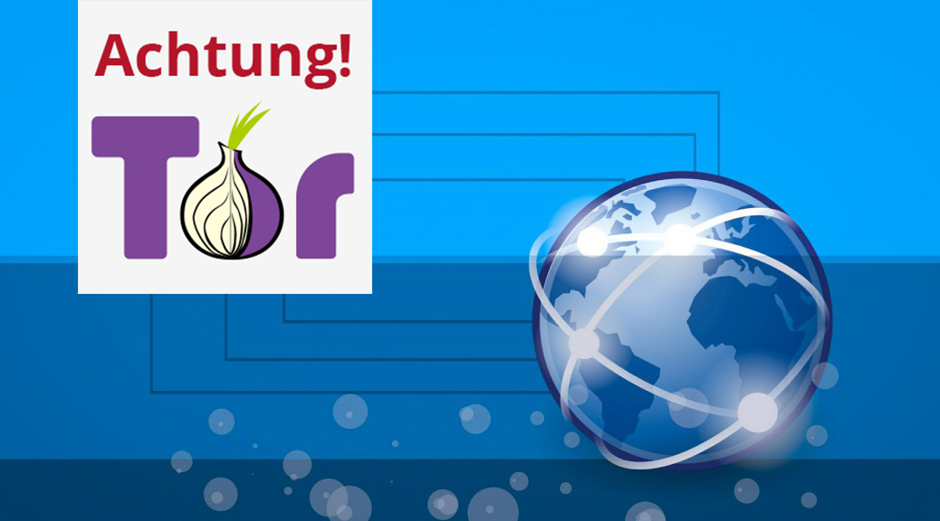 Tor-Browser Bedrohungen Hacker SOC Cyber Security Operations Center
