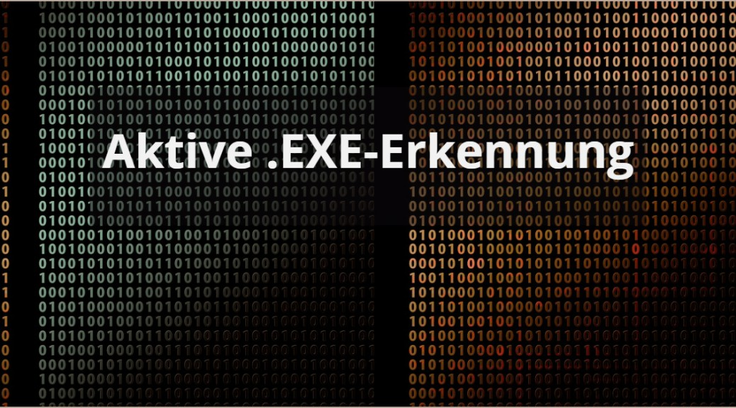 EXE Dateien schädliche Downloads aktive EXE-Erkennung mit CSOC