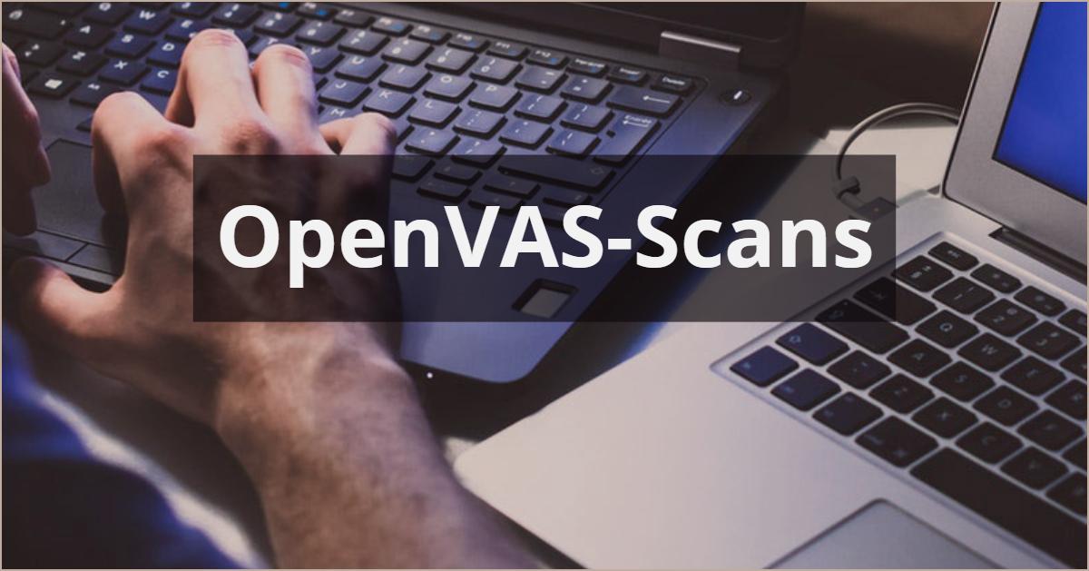 OpenVAS-Scans Open Vulnerability Assessment System CSOC Köln Bonn