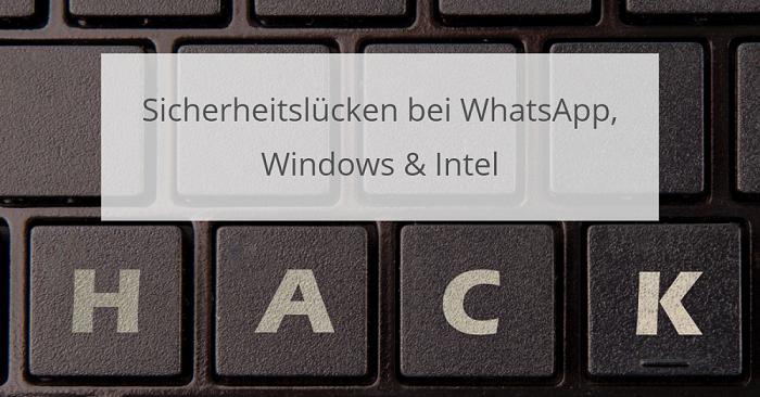 Sicherheitslücken WhatsApp intel und Windows