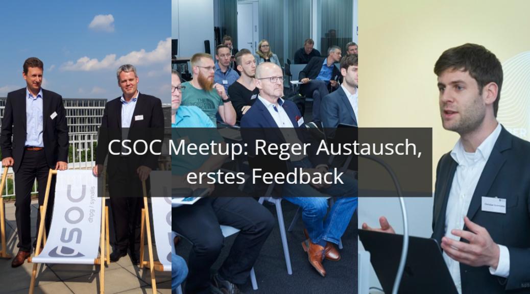 Titelbild CSOC Meetup und Managed SOC_ mit Geschäftsführer Mitgliedern und Christian Schmickler