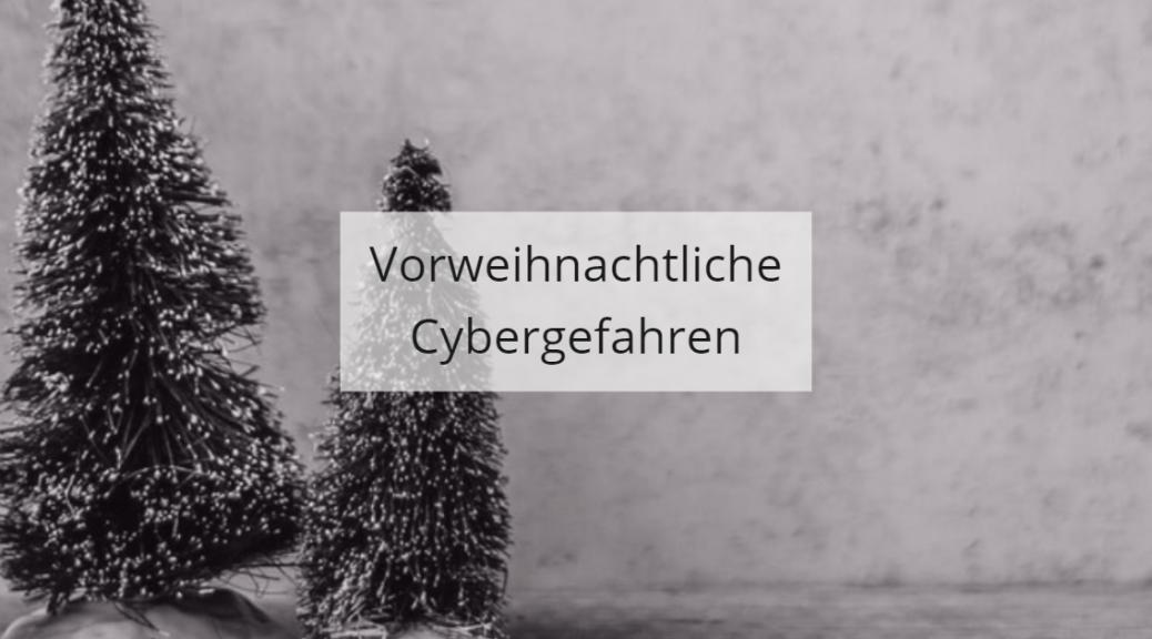 Cyberbedrohungen vor Weihnachten