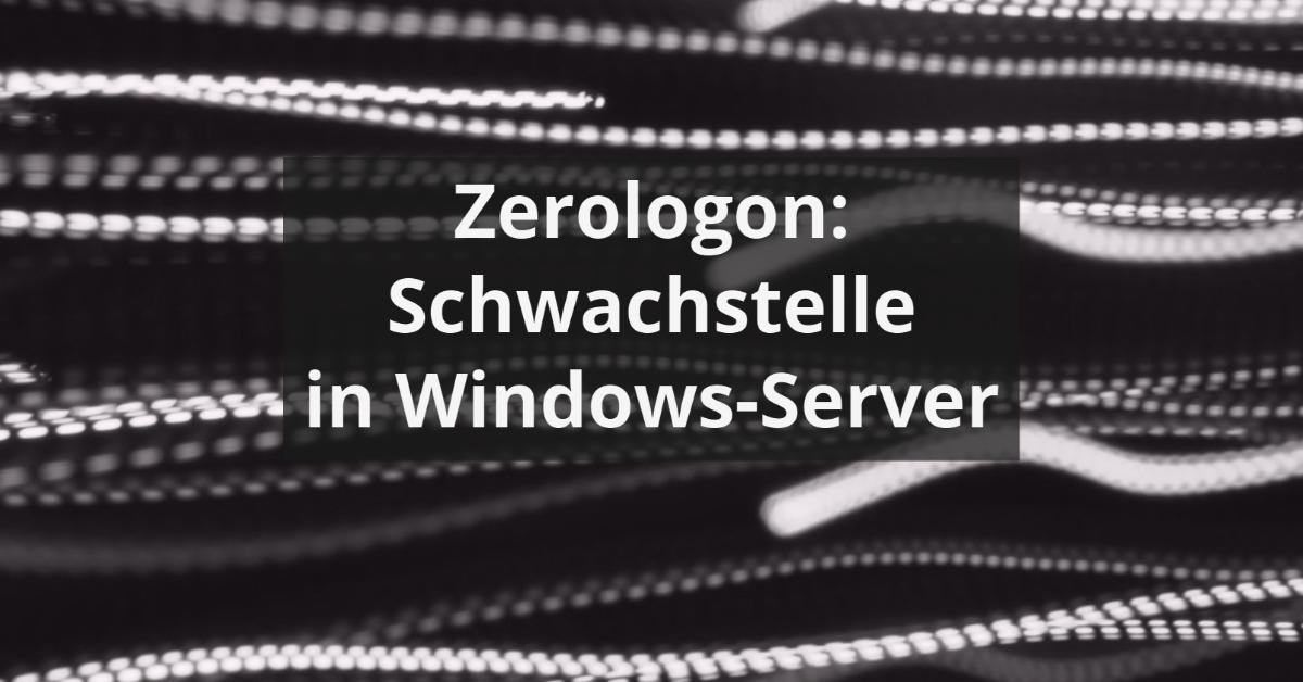 Zerologon-Angriff unterbinden auf Windows_Server